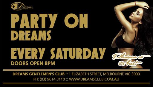 Dreams Party On Saturdays - Only @ Dreams Gentlemen's Club Melbourne