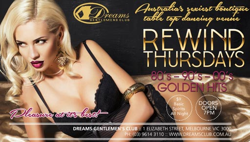 Rewind Thursdays Opens 7PM at Dreams Gentlemen's Club