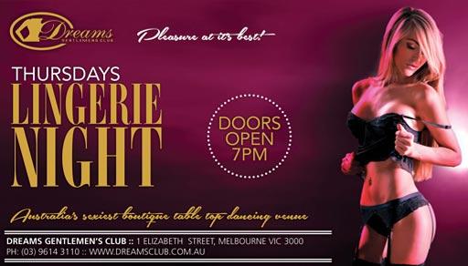 Thursday's Lingerie Night - Only @ Dreams Gentlemen's Club Melbourne