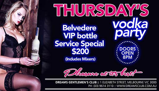 Thursdays Vodka Party @ Dreams 8pm