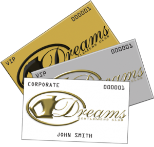 Dreams Gentlemen's Club Membership