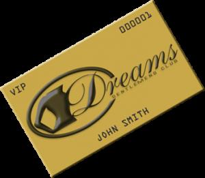 Dreams Gentlemen's Club Gold Membership