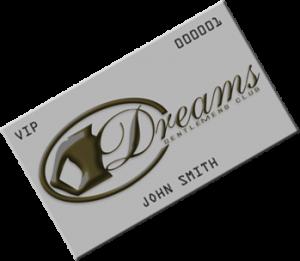 Dreams Gentlemen's Club Platinum Membership