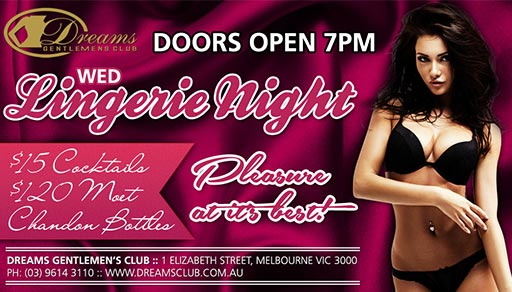 Wednesday Lingerie Night at Dreams Gentlemen's Club - Open from 7PM