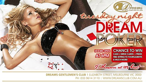 Tuesday Night Dreams Poker @ Dreams Gentlemen's Club
