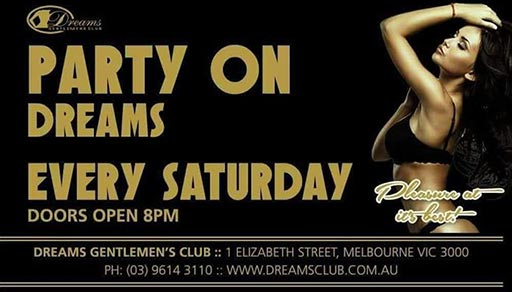 Dreams Party On Saturdays - Only @ Dreams Gentlemen's Club Melbourne