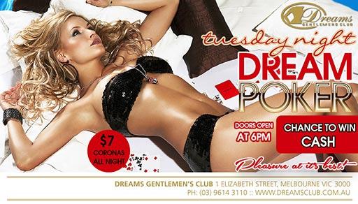 Dreams Poker Tuesdays - Only @ Dreams Gentlemen's Club Melbourne