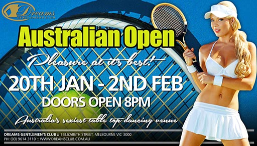 AUstralian Open 2020 Event @ Dreams Gentlemen's Club Melbourne