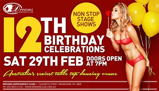 Dreams 12th Birthday Celebrations 2020 @ Dreams Gentlemen's Club Melbourne