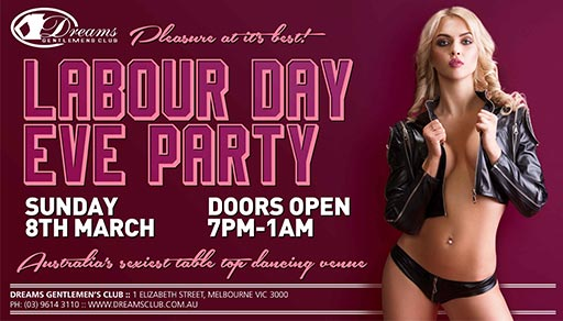 Dreams Labour Day Eve Party 2020 @ Dreams Gentlemen's Club Melbourne