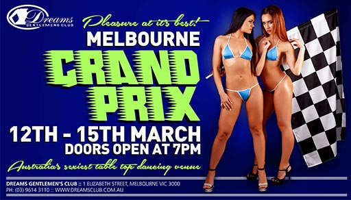 Dreams Melbourne Grand Prix Celebrations 2020 @ Dreams Gentlemen's Club Melbourne