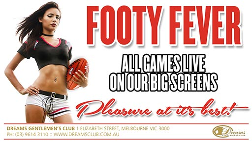 Footy Fever Event @ Dreams