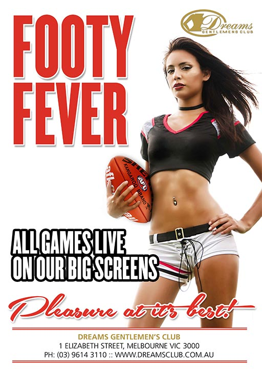 Footy Fever 2021 Events @ Dreams